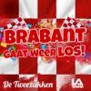 De Tweezakken & LA Sound - Brabant Gaat Weer Los!