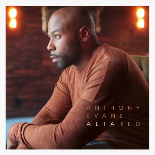 Anthony Evans - Altared 2019
