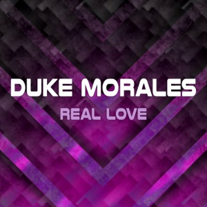 Duke Morales - Real Love (Extended Mix)