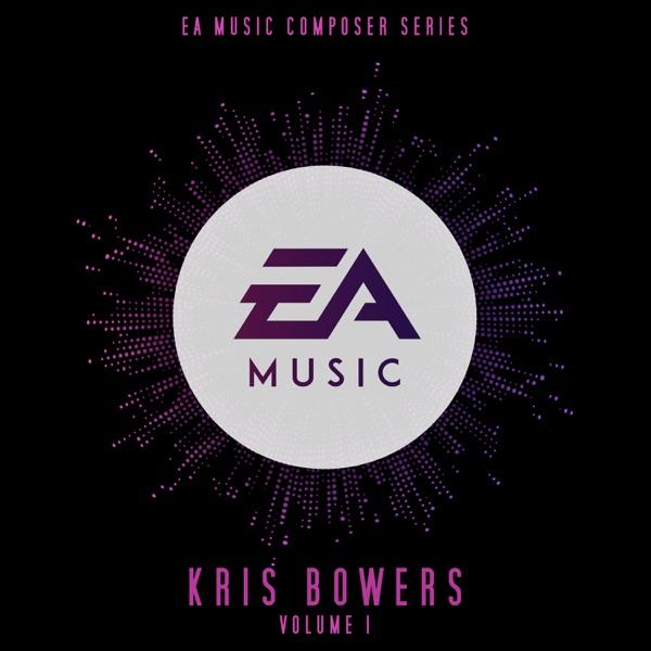 EA Music Composer Series: Kris Bowers, Vol. 1 (Original Soundtrack)