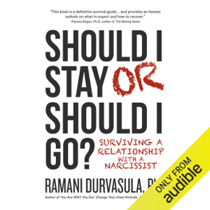 Should I Stay or Should I Go?: Surviving a Relationship with a Narcissist (Unabridged)