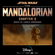 The Mandalorian: Chapter 2 (Original Score) - Ludwig Göransson