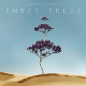 Jacob Tillberg - Three Trees