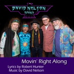 David Nelson Band - Movin' Right Along