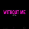 B Lou - Without Me (Remix) [Originally Performed by Halsey, Juice Wrld) Karaoke Version