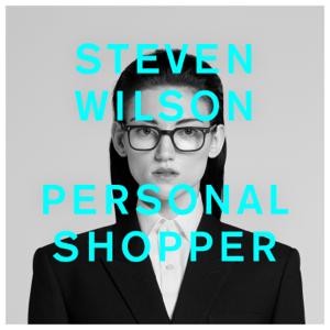 Steven Wilson - PERSONAL SHOPPER (Radio Edit)