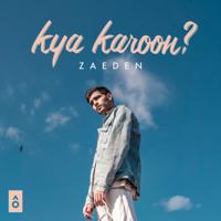 Kya Karoon? - Single
