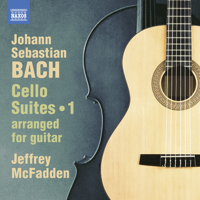 Jeffrey McFadden - J.S. Bach: Cello Suites, Vol. 1 (Arr. J. McFadden for Guitar) artwork