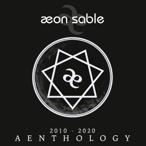 Aeon Sable - Aenthology (2010 - 2020)