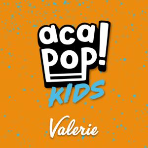 Acapop! KIDS - Valerie