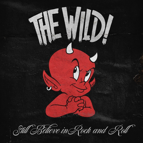 The Wild! mit King of This Town