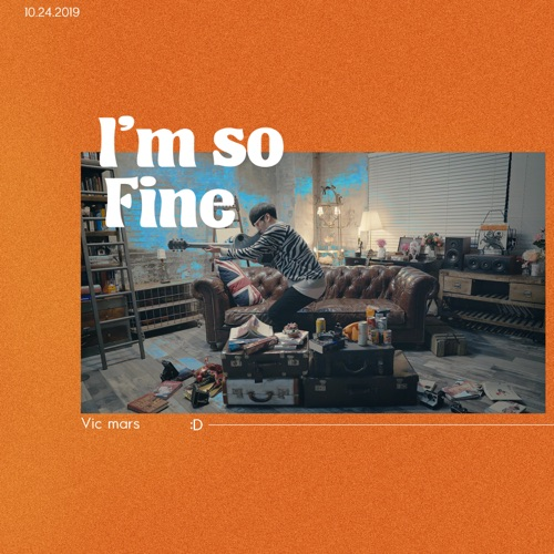 Vic Mars – I'm So Fine – Single