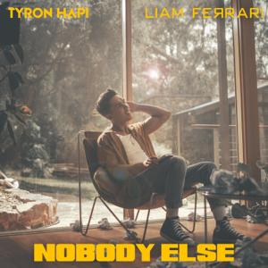 Liam Ferrari & Tyron Hapi - Nobody Else