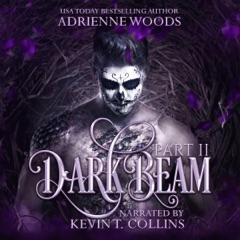 Darkbeam Part II: The Rubicon's Story: The Beam Series, Book 3 (Unabridged)