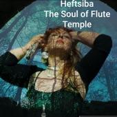 Heftsiba the Soul of Flute - Temple