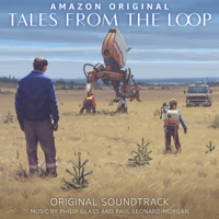 Tales from the Loop - Official Soundtrack