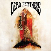 Dead Feathers - With Me