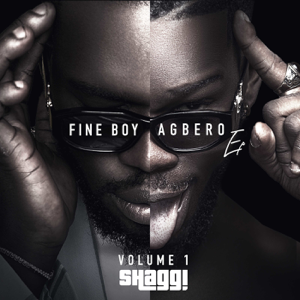 Broda Shaggi - Fine Boy Agbero, Vol. 1 - EP