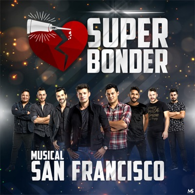 Super Bonder - Single - Musical San Francisco