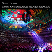 The Fountain Of Salmacis Live At Royal Albert Hall 2013 Remaster 2020 Steve Hackett - Steve Hackett