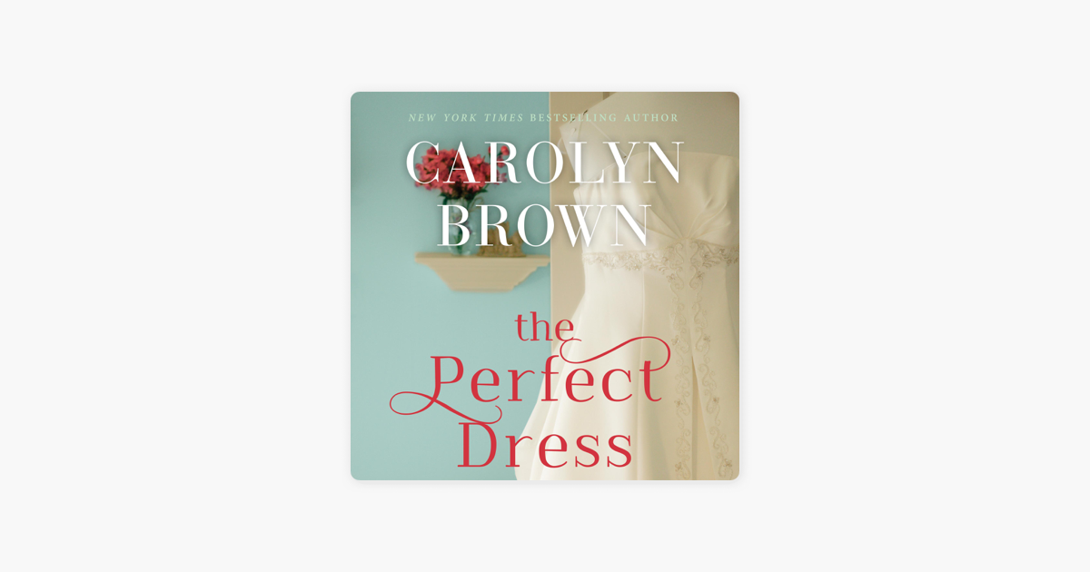 the Perfect Dress (unabridged) On Apple Books