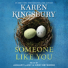 Karen Kingsbury - Someone Like You (Unabridged)  artwork