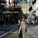 The Lucky Losers - Godless Land