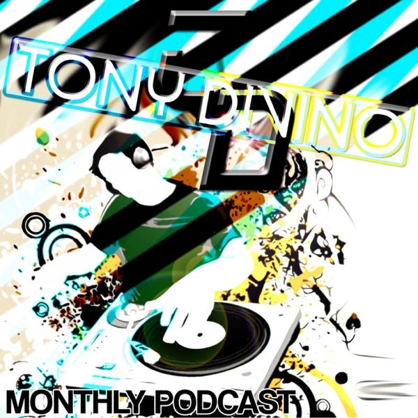 Tony Divino Monthly Podcast