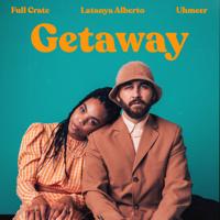 Full Crate - Getaway (feat. Latanya Alberto & UHMEER) artwork
