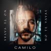 bajar descargar mp3 No Te Vayas - Camilo