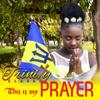 Trinity Clarke - This Is My Prayer artwork