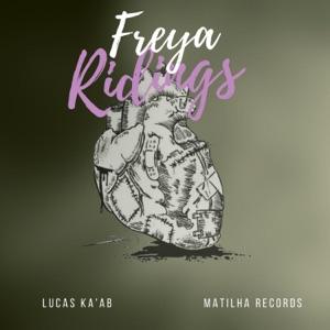 Lucas Ka'ab - Freya Ridings