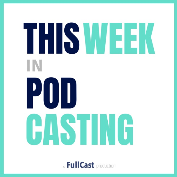 This Week in Podcasting