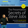 Carmine Gallo - The Presentation Secrets of Steve Jobs: How to Be Insanely Great in Front of Any Audience (Unabridged)