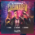 Portugal Top 10 Brasileira Songs - Eterna Sacanagem (feat. Mc Kekel & Kevinho) - MC JottaPê