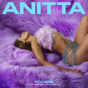 Anitta – Tócame (feat. Arcangel & De La Ghetto) – Single [iTunes Plus M4A]
