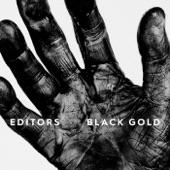 Editors - Black Gold (Edit)