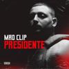 Mad Clip - Presidente artwork