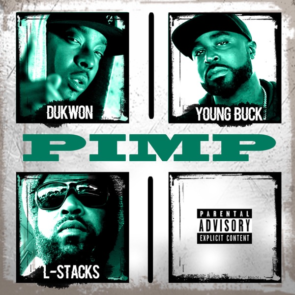 Pimp (feat. Young Buck & Lstacks) - Single
