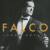 Falco - Junge Roemer (Young Romans) (Specially Remixed Version)