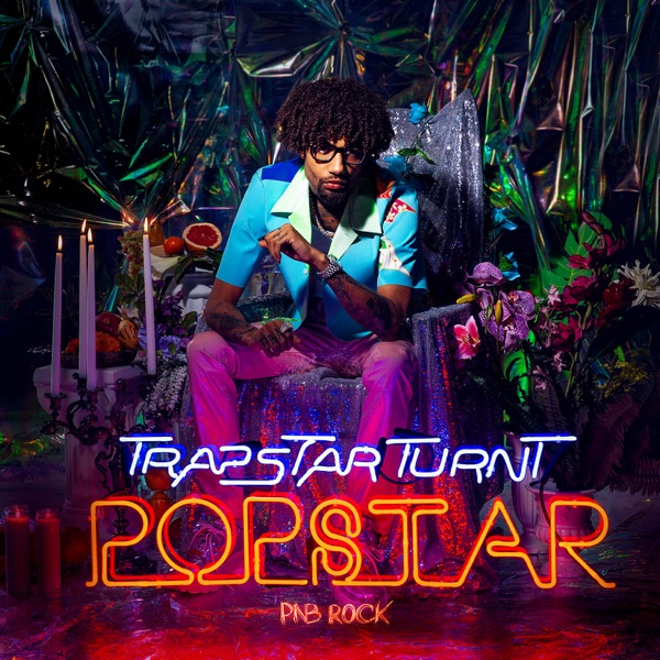TrapStar Turnt PopStar PnB Rock album cover