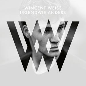 Wincent Weiss - Irgendwie anders (Deluxe)