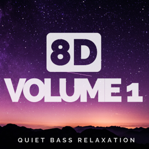 8D Billie - 8D Volume 1 - Multi Layered Music, Quiet Bass Relaxation Ambience Audio