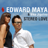Stereo Love - EP - Edward Maya & Vika Jigulina