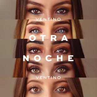Ventino – Otra Noche – EP [iTunes Plus AAC M4A]