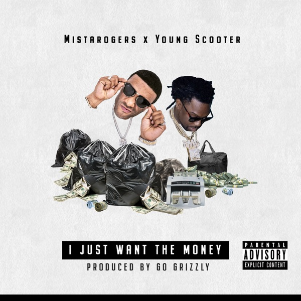 I Just Want the Money (feat. Young Scooter) - Single
