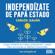 Carlos Galán Rubio - Independízate de Papá Estado