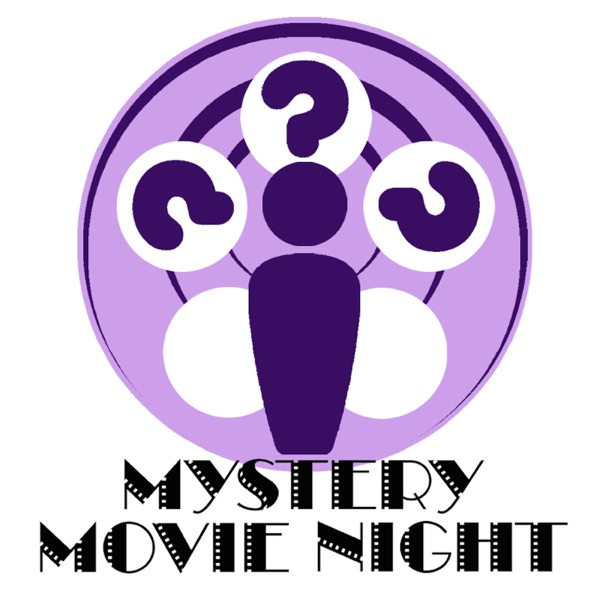 Mystery Movie Night – Podcast – Podtail