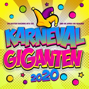 Various Artists - Karneval Giganten 2020: Die besten Fasching Hits XXL und die Apres Ski Kracher