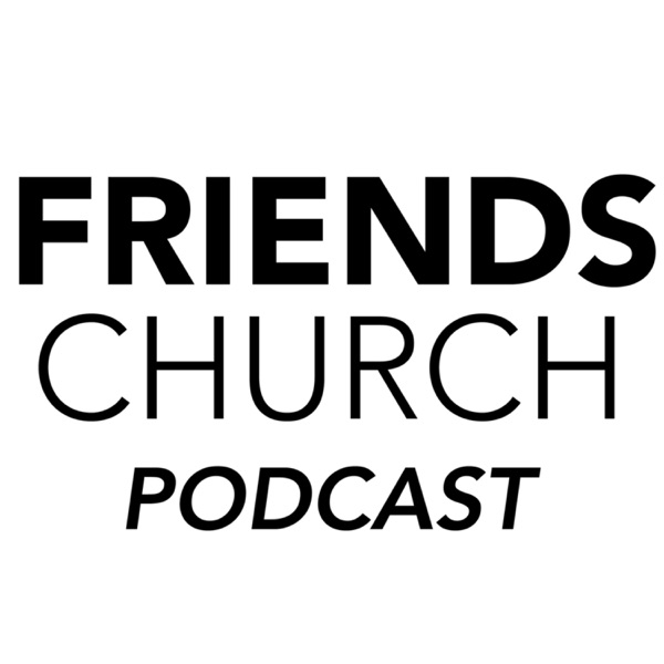 Friends Church Yorba Linda – Podcast – Podtail